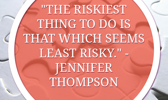 YOU SHOULD TAKE MORE RISKS, YES YOU