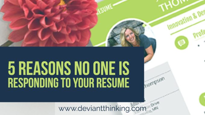 5 REASONS NO ONE IS RESPONDING TO YOUR RESUME